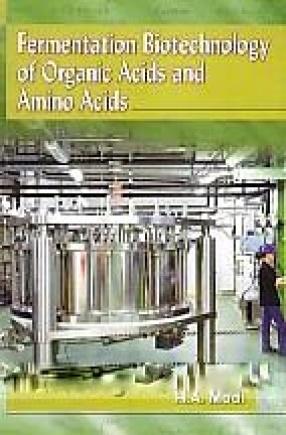 Fermentation Biotechnology of Organic Acids and Amino Acids