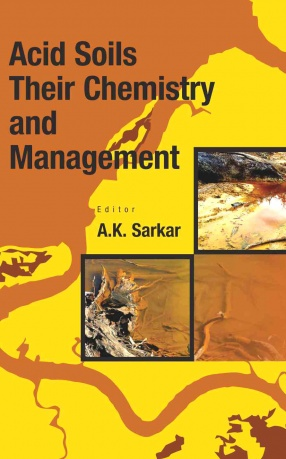 Acid Soils: Their Chemistry and Management