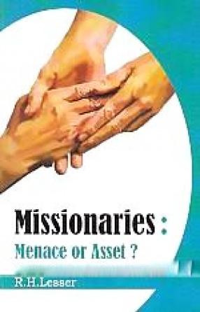 Missionaries: Menace or Asset