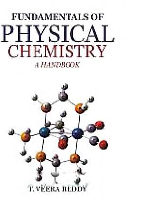 Fundamental of Physical Chemistry: A Handbook