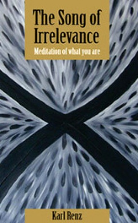 The Song of Irrelevance: Meditation of What You Are