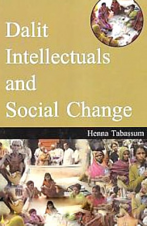 Dalit Intellectuals and Social Change