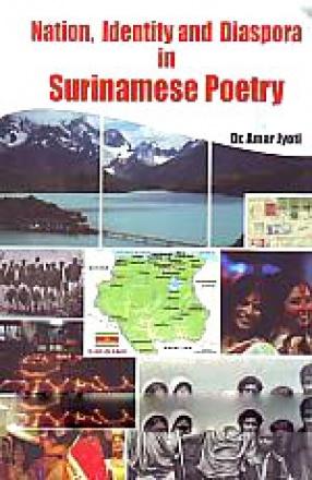 Nation, Identity and Diaspora in Surinamese Poetry