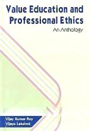 Value Education and Professional Ethics: An Anthology