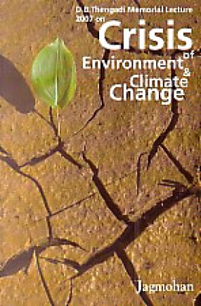 Crisis of Environment and Climate Change