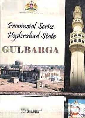 Imperial Gazetteer of India: Provincial Series: Hyderabad State, Gulabarga