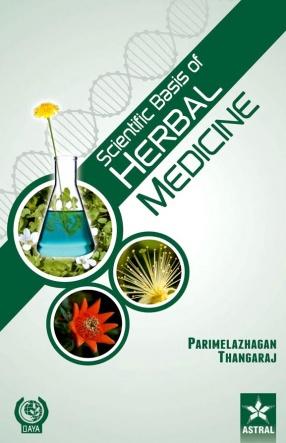 Scientific Basis of Herbal Medicine