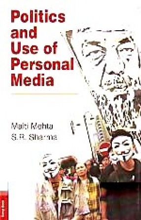 Politics and Use of Personal Media