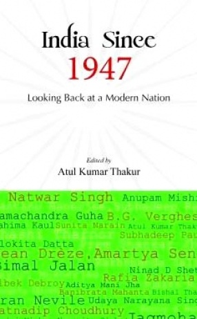 India Since 1947: Looking Back at a Modern Nation