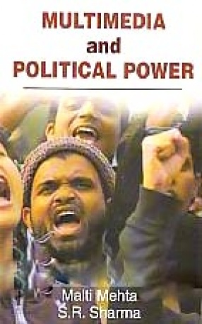 Multimedia and Political Power
