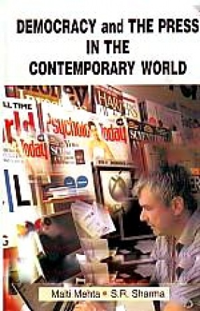 Democracy and the Press in the Contemporary World