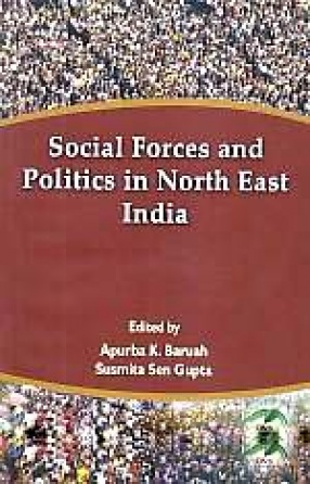 Social Forces and Politics in North East India