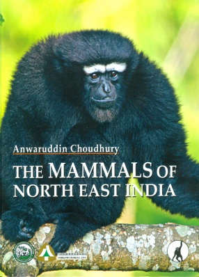 The Mammals of North East India