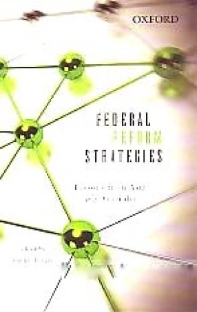Federal Reform Strategies: Lessons from Asia and Australia