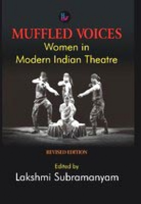 Muffled Voices: Women in Modern Indian Theatre