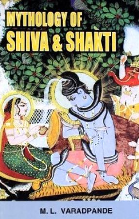 Mythology of Shiva and Shakti