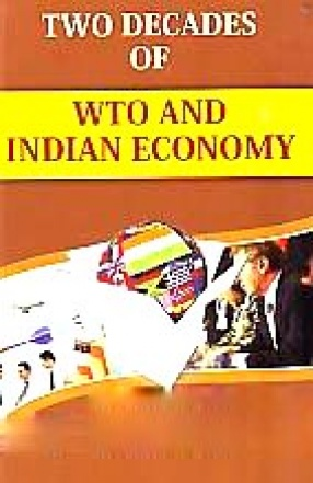 Two Decades of WTO and Indian Economy