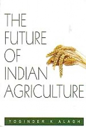 The Future of Indian Agriculture