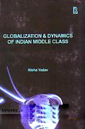 Globalization and Dynamics of Indian Middle Class
