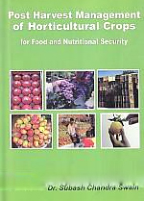 Post Harvest Management of Horticultural Crops for Food and Nutritional Security