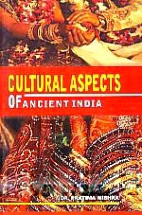 Cultural Aspects of Ancient India