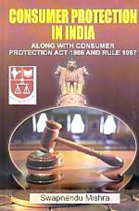 Consumer Protection in India (Act, 1986 & Rules, 1987)