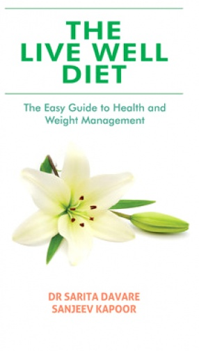 The Live Well Diet: The Easy Guide to Health and Weight Management