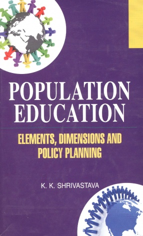 Population Education: Elements, Dimensions and Policy Planning