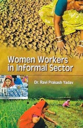 Women Workers in Informal Sector