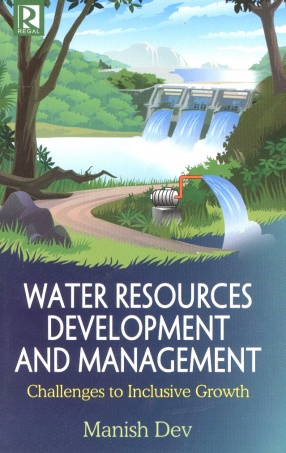 Water Resources Development and Management: Challenges to Inclusive Growth