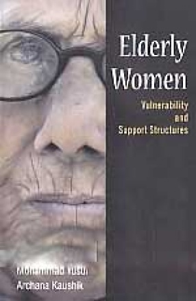 Elderly Women: Vulnerability and Support Structures