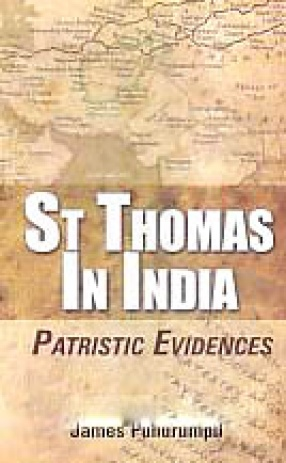St. Thomas in India: Patristic Evidences