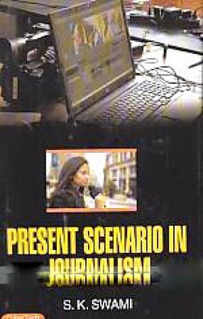 Present Scenario in Journalism