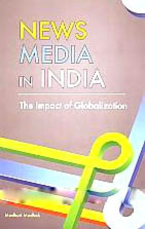 News Media in India: The Impact of Globalization