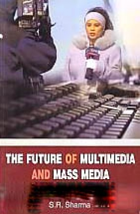 The Future of Multimedia and Mass Media