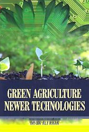 Green Agriculture: Newer Technologies