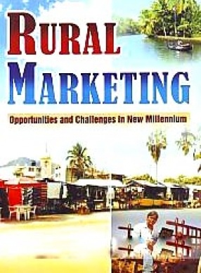 Rural Marketing: Opportunities and Challenges in New Millennium