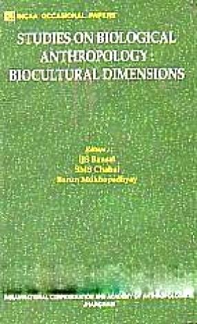 Studies on Biological Anthropology: Biocultural Dimensions