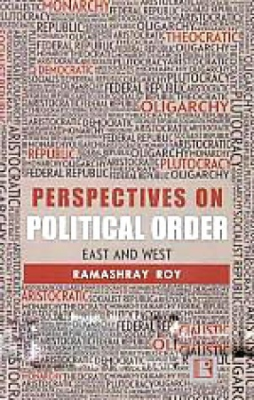 Perspectives on Political Order: East and West