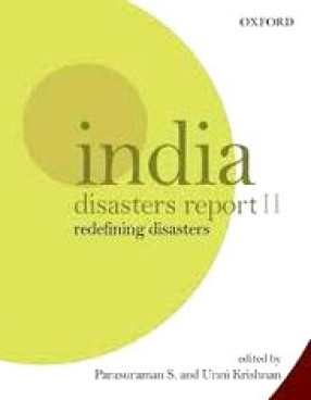 India Disasters Report II: Redefining Disasters