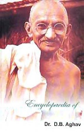 Encyclopaedia of Mahatma Gandhi (In 3 Volumes)