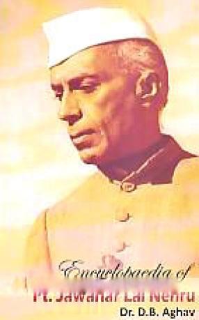 Encyclopaedia of Pt. Jawaharlal Nehru (In 3 Volumes)