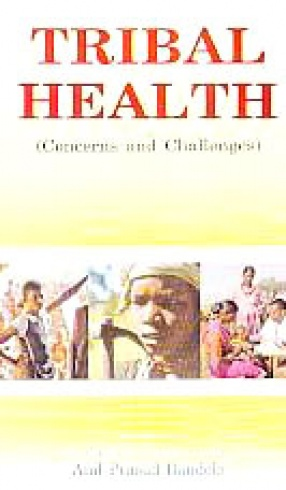Tribal Health: Concerns and Challenges