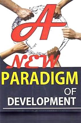 A New Paradigm of Development