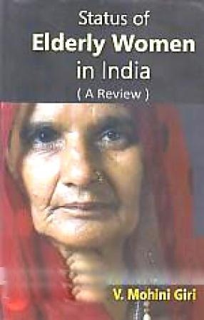 Status of Elderly Women in India: A Review