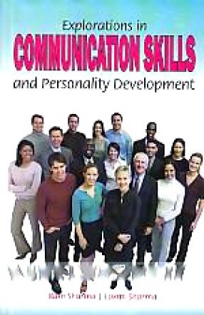 Explorations in Communication Skills and Personality Development