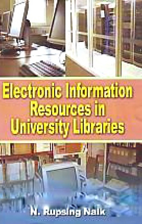 Electronic Information Resources in University Libraries