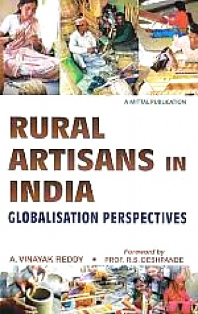 Rural Artisans in India: Globalisation Perspectives