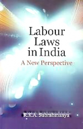 Labour Laws in India: A New Perspective