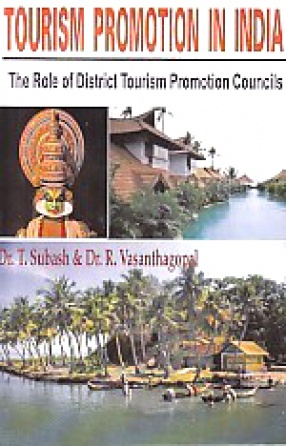 Tourism Promotion in India: The Role of District Tourism Promotion Councils